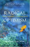 Radical Optimism, Beatrice Bruteau, 1591810019