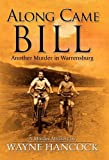 img - for Along Came Bill book / textbook / text book