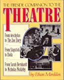 The Fireside Companion to the Theatre, Ethan Mordden, 0671625535