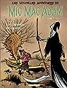 Les nouvelles aventures de Mic Mac Adam, tome 1 : Les Amants décapités par Benn