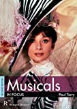 Musicals in Focus (Focus Guides)