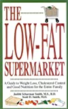 The Low-Fat Supermarket, Judith S. Smith and Scott D. Smith, 0914984438