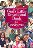 God's Little Devotional Book for Grandparents, David C. Cook Publishing Company Staff, 1562926020