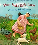 Mary Had a Little Lamb, Sarah Josephbuell Hale, 0531071650