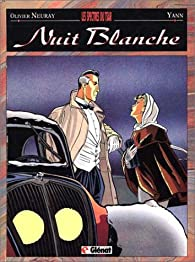Nuit blanche, tome 1 : Les Spectres du tsar par Olivier Neuray