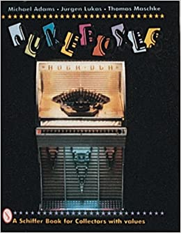 jukeboxes schiffer book for collectors