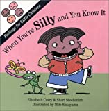 When You're Silly and You Know It, Elizabeth Crary and Shari Steelsmith, 1884734138