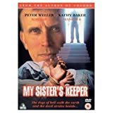 My Sister's Keeper by Peter Weller
