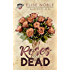 Roses are Dead (Blackwood UK Book 2)