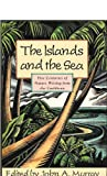 Islands and the Sea, , 0195066774
