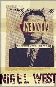 Venona : The Greatest Secret of the Cold War