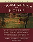 img - for A Horse Around the House: Second Edition book / textbook / text book