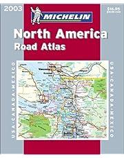 Michelin 2003 North America Road Atlas: Usa, Canada, Mexico