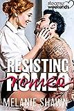 Resisting Romeo (Steamy Weekends Book 3)