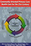Community-Oriented Primary Care : Health Care for the 21st Century, Robert Rhyne, 0875532365