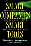 Smart Companies, Smart Tools, Thomas M. Koulopoulos, 0471288276