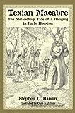 Texian Macabre, Stephen L. Hardin, 1933337567
