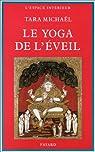 Le Yoga de l'éveil dans la tradition hindoue par Tara