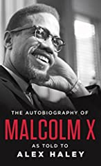 Now available as an eBook for the very first time! • ONE OF TIME'S TEN MOST IMPORTANT NONFICTION BOOKS OF THE TWENTIETH CENTURY In the searing pages of this classic autobiography, originally published in 1964, Malcolm X, the Muslim leader, fi...