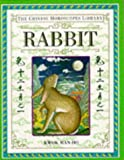 img - for Rabbit (The Chinese Horoscopes Library) book / textbook / text book