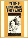 img - for Evolution of Tertiary Mammals of North America: Volume 1, Terrestrial Carnivores, Ungulates, and Ungulate like Mammals book / textbook / text book