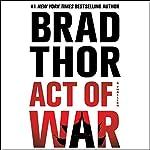 Act of War: A Thriller | Brad Thor