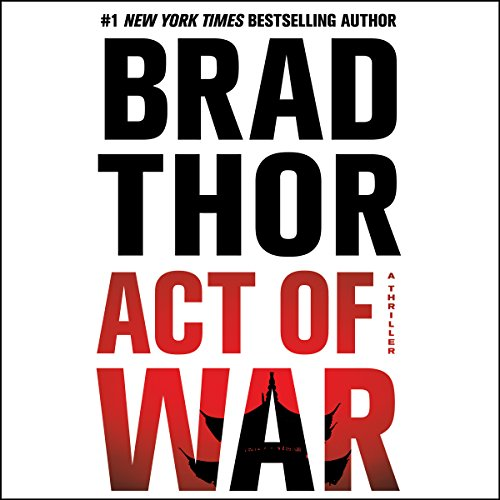 Act of War: A Thriller Audiobook [Free Download by Trial] thumbnail