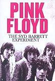 Syd Barrett Experiment, The