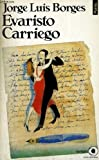 Evaristo Carriego, Jorge Luis Borges, 0525480854