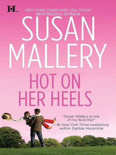 Hot on Her Heels (Lone Star Sisters Book 4)