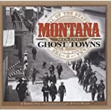 Montana Mining Ghost Towns