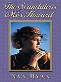 The Scandalous Miss Howard
