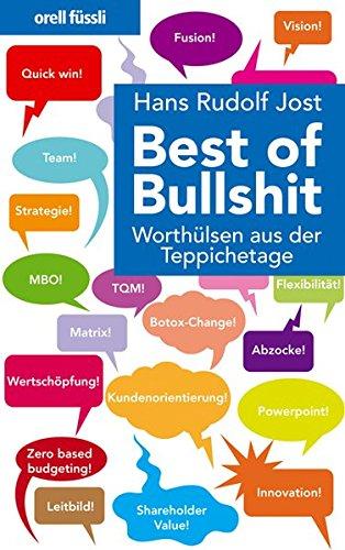 Best of Bullshit: Worthülsen aus der Teppichetage