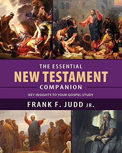 The Essential New Testament Companion: Key Insights to Your Gospel Study