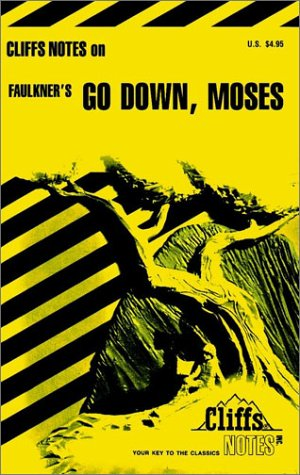 CliffsNotes Faulkner's Go Down, Moses