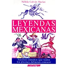 Leyendas Mexicanas / Mexican Legends