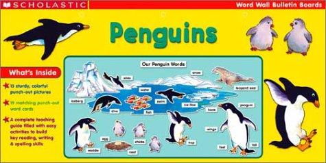 Penguins: Penguins Prepack (Scholastic Word Wall Bulletin Boards)