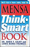 img - for Mensa Think Smart Book: Games & Puzzles to Develop a Sharper, Quicker Mind book / textbook / text book
