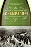 Front cover for the book Champagne: How the World's Most Glamorous Wine Triumphed Over War and Hard Times by Don Kladstrup