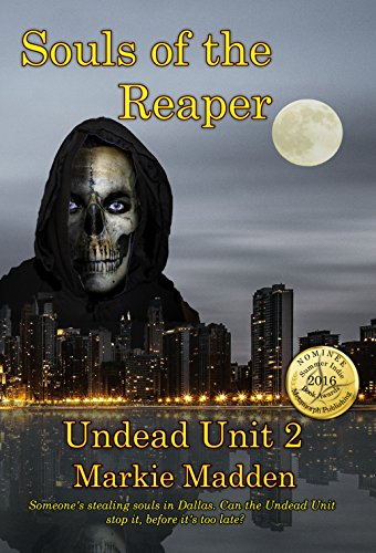 Book: Souls of the Reaper (The Undead Unit Book 2) by Markie Madden