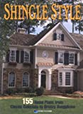 shingle style homes Shingle Style: 155 Home Plans from Classic Colonials to Breezy Bungalows