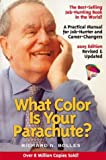 What Color Is Your Parachute? 2005, Richard Nelson Bolles, 1580086152