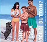 Who Has a Belly Button?, Mary Batten, 1561452351