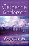 Cry of the Wild, Catherine Anderson, 0373470886