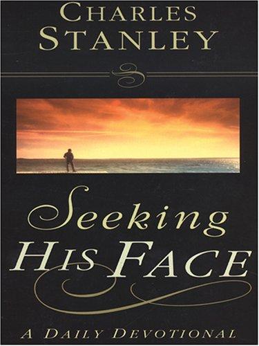 Download Seeking His Face: A Daily Devotional (Walker Large Print Books) pdf