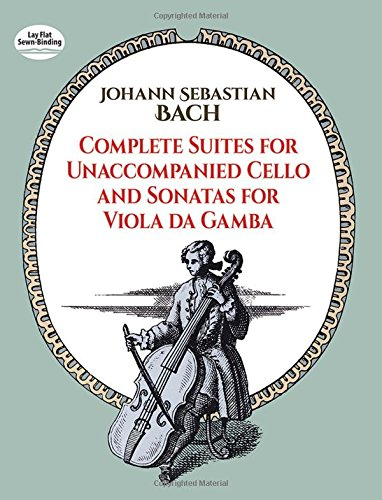 D0wnl0ad Complete Suites for Unaccompanied Cello and Sonatas for Viola Da Gamba (Dover Chamber Music Scores) ZIP