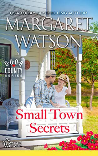 Small-Town Secrets (Door County Book 1) by [Watson, Margaret]