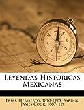 img - for Leyendas Historicas Mexicanas (Spanish Edition) book / textbook / text book