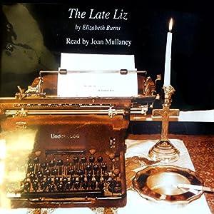 The Late Liz Audiobook