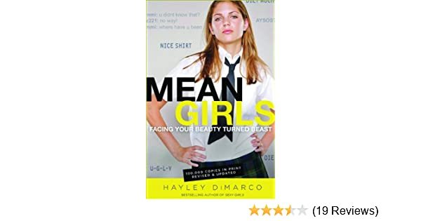 2ec7480ee300 Amazon.com: Mean Girls: Facing Your Beauty Turned Beast ...